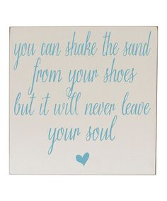 Take a look at this Cream 'Sand From Shoes' Wall Sign on zulily today!
