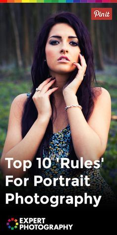 Top 10 'Rules' For Portrait Photography