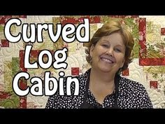 The Curved Log Cabin Quilt- Quilting with Honey Buns - YouTube