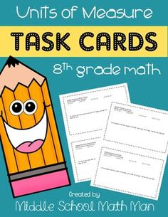 """This document includes 3-4 math problems for each of the following topics related to units of measure and conversions (17 total problems). An answer key IS included!You can purchase all 12 units of 8th Grade Math Task Cards as a part of the full year bundle.8th Grade Math Task Cards Full Year Bundle*Note: The """"8th Grade Math Enrichment Task Cards"""" in my store are a more challenging version of these task cards.These are the topics included in this set of task cards.(1) Literal Equations(2)…"""