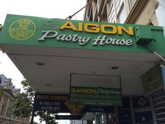 Old signage located in Perth.  Saigon Pastry House...