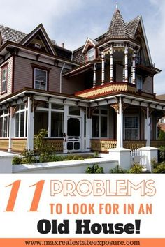 What are the most common problems to look for when buying an old house? Find out the biggest issues to look for when purchasing an antique home. http://www.maxrealestateexposure.com/problems-buying-old-house/