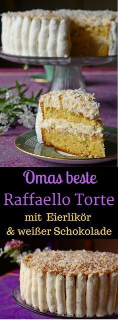Omas beste Raffaello Torte mit Eierlikör und weißer Schokolade