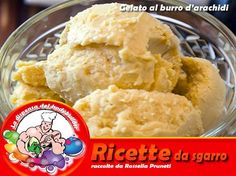 gelato al burro d'arachidi -- Ingredienti per 1,5 litri 220 g burro d'arachidi  140 g zucchero 220 ml latte intero 1 bustina di vanillina 500 g panna montata