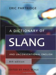 Buy A Dictionary of Slang and Unconventional English (Dictionary of Slang and Unconvetional English) Book Online at Low Prices in India | A Dictionary of Slang and Unconventional English (Dictionary of Slang and Unconvetional English) Reviews & Ratings - Amazon.in