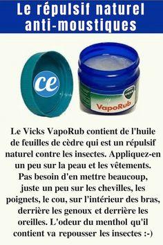 Marre de vous faire piquer par les moustiques ? C'est vrai qu'en ce moment, je me fais dévorer en permanence... Mais pas la peine d'acheter de répulsif à insectes comme les sprays Insect Ecran ! Non seulement ce n'est pas donné, mais en plus c'est mauvais pour votre peau, car bourré de produits toxiques. Heureusement, il existe un répulsif naturel et efficace contre les moustiques. Il s'agit du Vicks VapoRub. L'astuce est d'en appliquer un peu sur la pea