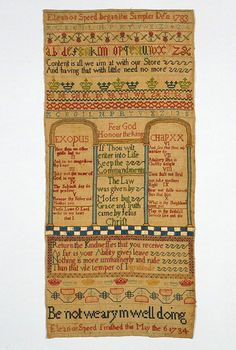 British Sampler embroidered by Eleanor Speed (1700-?) dated 12/12/1783-06/05/1784  linen embroidered with silk.  cross, two-sided cross, gobelin, and satin stitch with eyelets