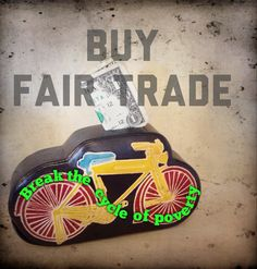Help break the cycle of poverty for artisans around the world - get in gear with Fair Trade!