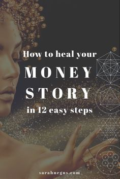 Like to manifest money? How to heal your money story in 12 easy steps. Have you ever thought about money being an energy? It is. It sits well and truly in the Universal Law of Compensation. Money mindset | entrepreneur mindset |