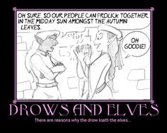 Drows and Elves