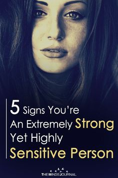 So, are you a highly sensitive yet emotionally strong individual? 5 Signs You Are An Extremely Strong Yet Highly Sensitive Person Strong Personality, Infj Personality, How To Read People, How To Know, Highly Sensitive Person Traits, Sensitive Quotes, Empath Abilities, Mentally Strong, You Are Strong