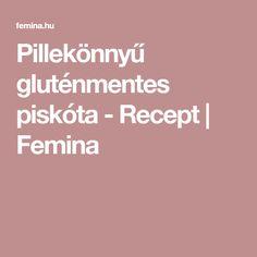 Pillekönnyű gluténmentes piskóta  - Recept | Femina