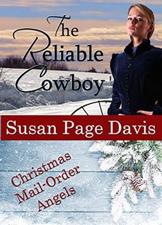 The Reliable Cowboy (Christmas Mail-Order Angels Book 3) by Susan Page Davis