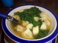 Tortellini Soup: 1-2 cartons broth (chicken or veg), package of tortellini, fresh snipped parsley and kale, splash of lemon juice, pinch of tarragon and thyme -- yum!! (bg)
