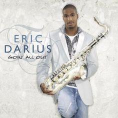 Goin' All Out [+digital booklet] Eric Darius | Format: MP3 Music, http://www.amazon.com/dp/B001AL7VOG/ref=cm_sw_r_pi_dp_aN6zqb0ZBSGXM