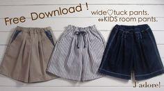 こんにちわ(*^_^*)夏前からご紹介致しておりました、J'adore! 『wide♡tuck パンツ』型紙ただいま公開しています♪90,100,110c...