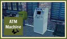 Dinha Gamer: ATM Machine • Sims 4 Downloads