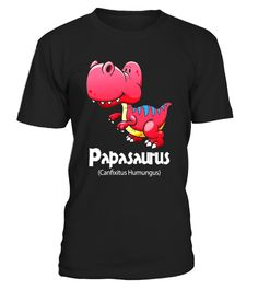 "# Mens Papasaurus Dinosaur! Funny Dino Father's Day T-Shirt .  Special Offer, not available in shops      Comes in a variety of styles and colours      Buy yours now before it is too late!      Secured payment via Visa / Mastercard / Amex / PayPal      How to place an order            Choose the model from the drop-down menu      Click on ""Buy it now""      Choose the size and the quantity      Add your delivery address and bank details      And that's it!      Tags: Funny  Father's Day 207…"