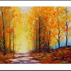 Etsy:YELLOW autumn PAINTING Golden fall trees art road trail artwork Graham gercken.  Yep, I want to walk down that path.  This artwork transports me...