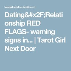 red flag warning dating Meaning: a flag that serves as a warning signal classified under: nouns denoting communicative processes and contents context example: we didn't swim at the beach because the red flag was up.