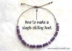How to make a single sliding knot adjustable closure for bracelets & necklaces. Great for shambhala style bracelets! {video tutorial} #jewelrymaking
