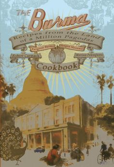 The Burma Cookbook: Recipes from the Land of a Million Pa... https://www.amazon.de/dp/6167339384/ref=cm_sw_r_pi_dp_x_ML0cybZB1Y7H1