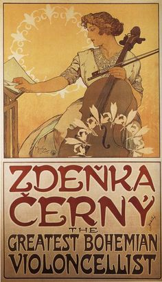1913 Violoncello Zdenka Cerny Great Czech American Cellist Greatest Bohemian Violoncellist By Alphonse Mucha Was a Czech Art Nouveau Painter and Decorative Artist X Image Size Vintage Poster Reproduction Art Nouveau Mucha, Alphonse Mucha Art, Art Nouveau Poster, Vintage Ads, Vintage Posters, Illustrator, Illustration Art Nouveau, Jugendstil Design, Culture Art