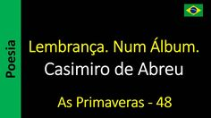 Casimiro de Abreu - 48 - Lembrança. Num Álbum.