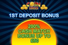 Get your 200% cash match 1st deposit bonus at CoinFalls Casino! Sign up, deposit and get up to £50 in FREE bonus today only at CoinFalls Casino! More info at: http://www.coinfalls.com/promotions/1st-deposit-bonus-match/