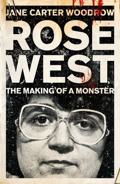 """Read """"ROSE WEST: The Making of a Monster"""" by Jane Carter Woodrow available from Rakuten Kobo. Hard to believe it looking at her now, but Rose West was an exceptionally beautiful little girl, with a Maltese mother a. Got Books, Books To Read, Read Rose, True Crime Books, What To Read, Book Photography, Free Reading, True Stories, Crazy Stories"""