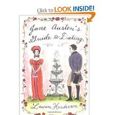 Jane Austen's guide to dating by Lauren Henderson. Available at the Provo City Library. Dating Book, City Library, Jane Austen, This Book, Feelings, Reading, Books, Wisdom, Characters