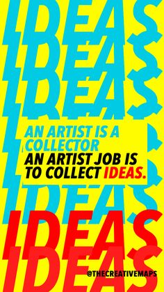 """An Artist is a collector, and artist job is to collect IDEAS"". Austin Kleon, To Collect, Creativity Quotes, Digital Marketing Strategy, The Collector, Graphic Design Art, Creative Art, Wise Words, The Creator"