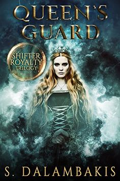 Queen's Guard (Shifter Royalty Trilogy Book 2) by [Dalambakis, S. ]