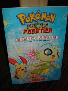 POKEMON BATTLE FRONTIER: CELEBI RESCUE, SCHOLASTIC SOFTCOVER BOOK, GUC