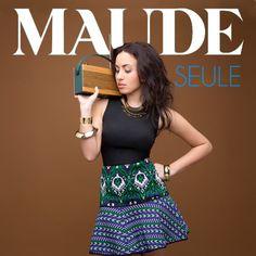 Maude - Seule en mi blog: http://alexurbanpop.com/2014/09/20/maude-seule/