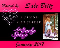 I Love Romance: FOR A LIMITED TIME: AN EARLY SPRING BY ANN LISTER ...