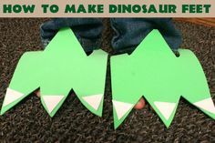 make dinosaur feet out of foam as illustrated (picture from www.spaceshipsandlaserbeams.com)