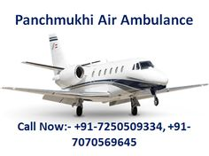 Get now Air Ambulance Service in Patna and Delhi at low cost price contact Panchmukhi Air Ambulance which is available in Patna and Delhi for the emergency patient air transportation we are always there for you to serve the best.