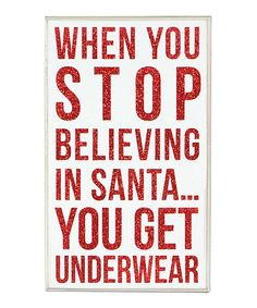 White & Red 'When You Stop Believing' Sign | Daily deals for moms, babies and kids