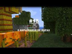MINECRAFT O Explorador de mapas #18-B