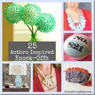25 DIY Anthropologie Inspired Knock-Offs...You're sure to find your next weekend project here!