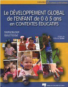 le développement global de l'enfant de 0 à 5 ans en contextes éducatifs Baseball Cards, Sports, Google, Infancy, Learning, Day Care, Neurology, Sport