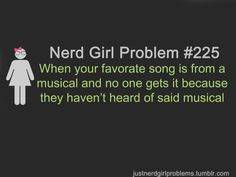 Nerd Girl Problem #225 (the spelling error drives me bonkers, but the sentiment behind it is so true!)