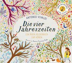 Rezension      Antonio Vivaldi   Die vier Jahreszeiten    Ein Musik-Bilderbuch zum Hören   von Birgit Franz   Illustriert von Jessica Courtn...