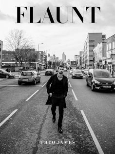 Photos - Theo James Shows Off His Modeling Side For 'Flaunt' Magazine - 2 - Socialite Life Socialite Life