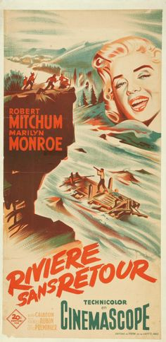"""""""River of No Return"""" - Marilyn Monroe and Robert Mitchum. French Movie Poster, 1954."""