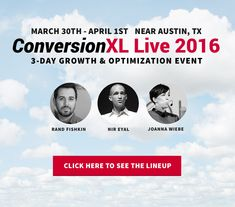 ConversionXL Live 2016