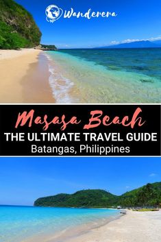 Only three for four hours of travel from Manila, Masasa beach is one of the most accessible beaches. On top of that, it is also among the cheapest. Here's your travel guide to this paradise.