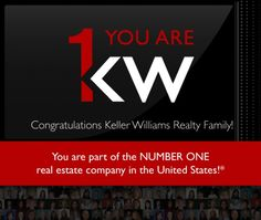Keller Williams Realty is now the #1 real estate company in The United States!!
