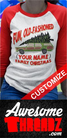 Fun, Old-Fashioned Christmas T-Shirt. Customize With Any Name. The Perfect Christmas Shirt For The Whole Family.